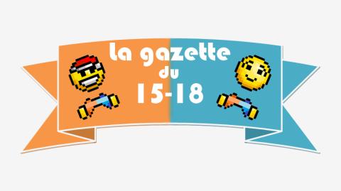 Jaquette de La gazette du 15-18 #30: Un deuil, des stickers et LePacte