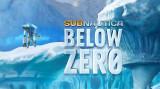 """Subnautica : quelques infos sur le DLC / standalone """"Below Zero"""""""