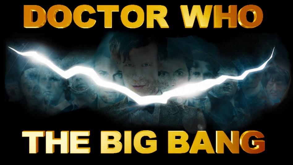 Doctor Who : The Big Bang