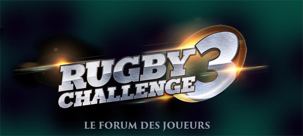 Rugby Challenge le forum des joueurs