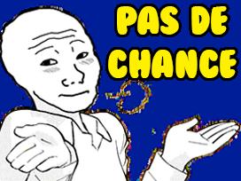 Sticker other wojak 4chan kek pas de chance malchance tant pis tampis pas grave rate loupe