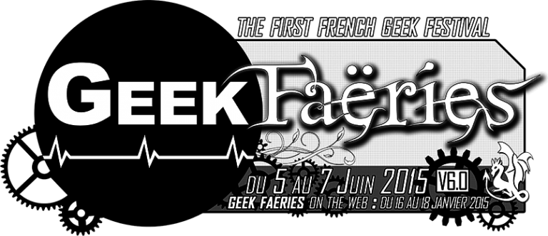 Les Geek Faëries ce week-end