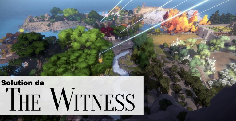 Solution complète The Witness