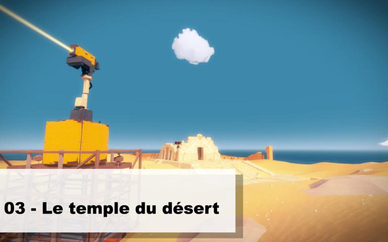 03 – Le Temple du Désert