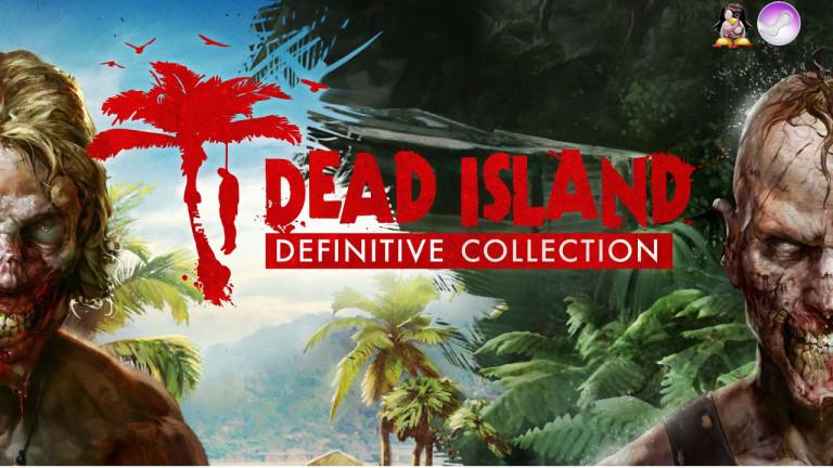 Dead Island Riptide Definitive Edition vient enfin rôder sur Linux
