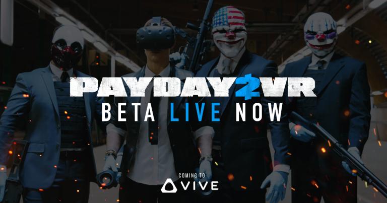 Payday 2 en VR : Une première bêta sur HTC Vive