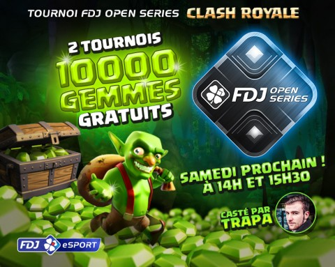 FDJ Open Series Clash Royale