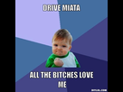 https://image.noelshack.com/fichiers/2014/12/1395085088-success-kid-meme-generator-drive-miata-all-the-bitches-love-me-4b2b19.jpg