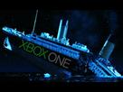 http://www.noelshack.com/2017-02-1484008345-xbox-one-titanic.jpg