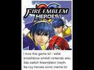 https://www.noelshack.com/2017-31-4-1501712588-ire-emblem-heroes-i-love-this-game-lol-ssb4-13658189.png